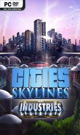 Cities Skylines Industries - Cities Skylines Industries-CODEX