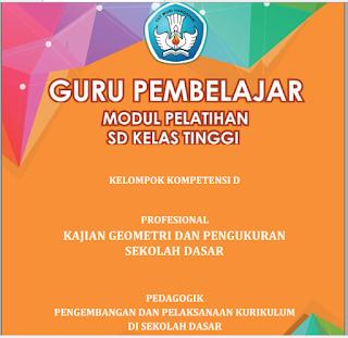 Modul PKB Guru Pembelajar SD Kelas Tinggi KK-D - https://bloggoeroe.blogspot.com/