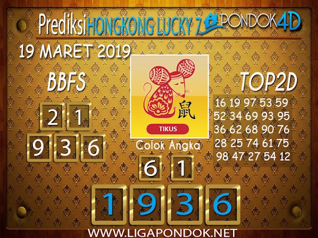 Prediksi Togel HONGKONG LUCKY 7  PONDOK4D 19 MARET 2019