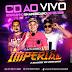 CD (AO VIVO) LUXUOSO IMPERIAL EM AMERICANO (DJS FABRICIO E NANDO) 08-09-2018