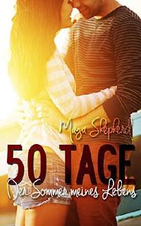 50 Tage - Der Sommer meines Lebens