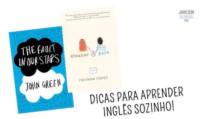 Como aprender ingles sozinho - Jamilson Oliveira Blog