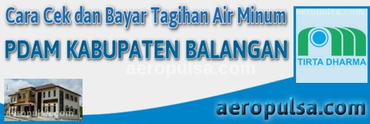 Cara cek dan bayar tagihan rekening PDAM Kabupaten Balangan