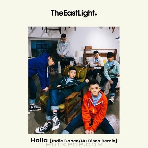 TheEastLight – Holla (Indie Dance/Nu Disco Remix)