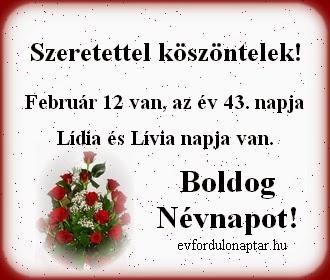Február 12, Lídia névnap