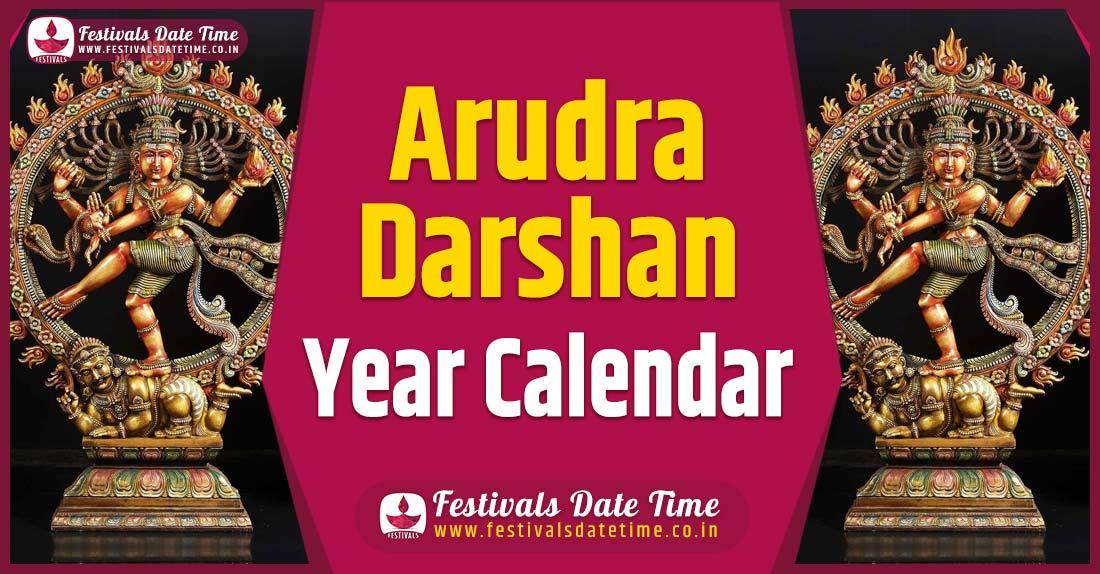Arudra Darshan Year Calendar, Arudra Darshan Festival Schedule