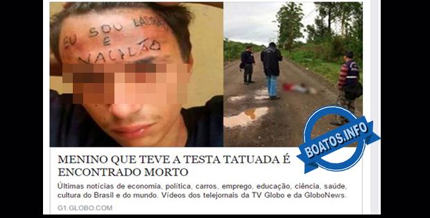 Menino que teve a testa tatuada foi encontrado morto