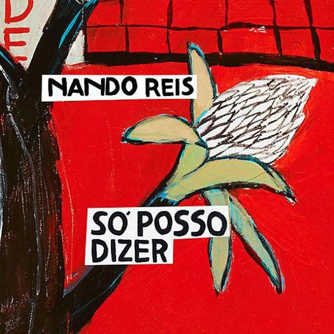 Nando Reis lança primeiro single de seu novo álbum