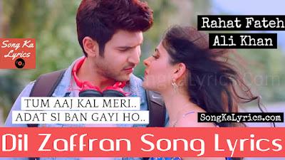 dil-zaffran-lyircs-rahat-fateh-ali-khan-song-raqeeb-alam-ravi-shankar