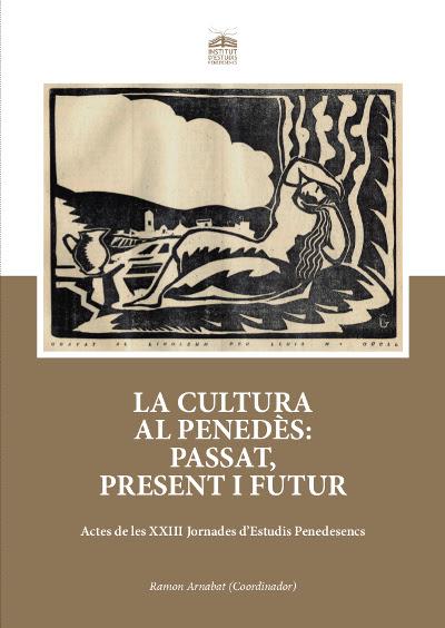 Esguard de Dona - Presentació del llibre La Cultura al Penedès - passat, present i futur - Dijous 19 d'octubre Biblioteca Municipal Terra Baixa - El Vendrell
