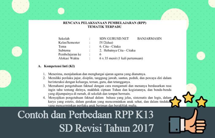 Contoh dan Perbedaan RPP K13 SD Revisi Tahun 2017