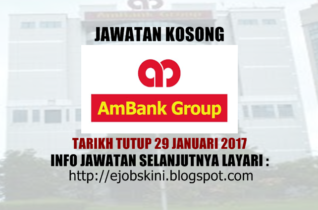Jawatan Kosong AmBank (M) Berhad Januari 2017