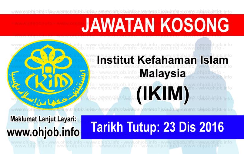 Jawtan Kerja Kosong Institut Kefahaman Islam Malaysia (IKIM) logo www.ohjob.info disember 2016