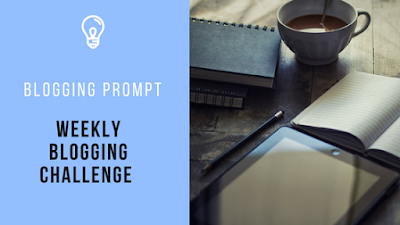 Weekly Blogging Challenge 5