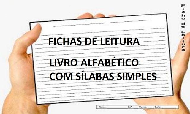 FICHAS DE LEITURA - LIVRO ALFABÉTICO COM SÍLABAS