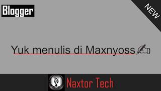 Menulis di MaxNyoss