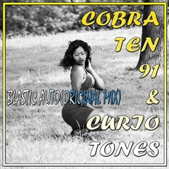 CobraTen91 & Curio Tones - Balastic Auto (Original Mix)