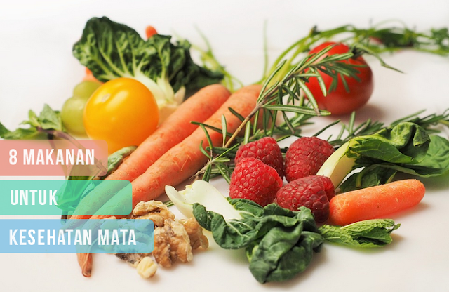Makanan untuk Kesehatan Mata
