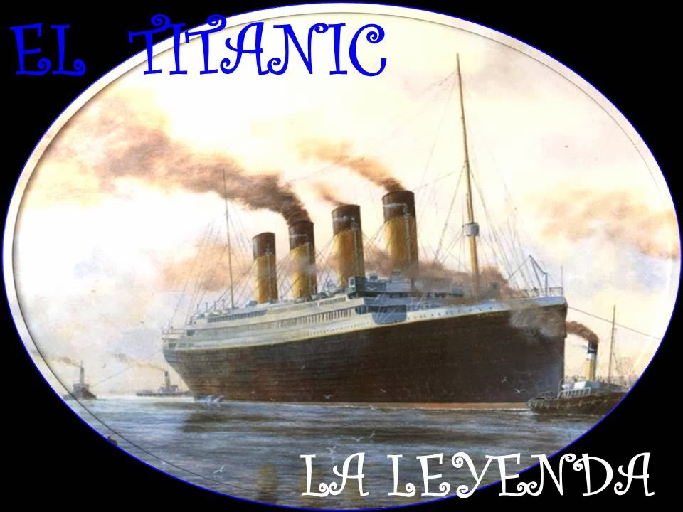 http://misqueridoscuadernos.blogspot.com.es/2014/02/titanic-la-leyenda.html