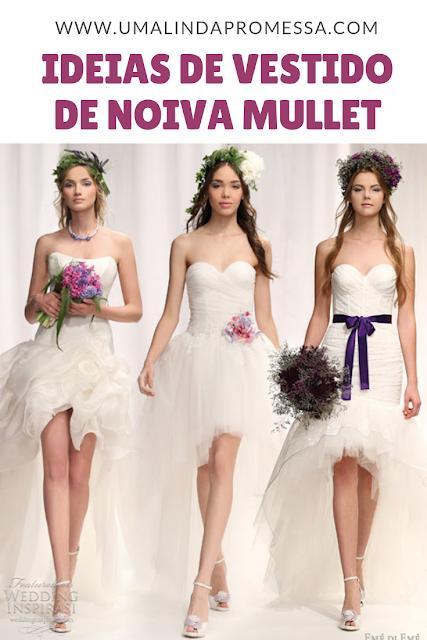 Inspirações de vestidos de noiva no estilo Mullet