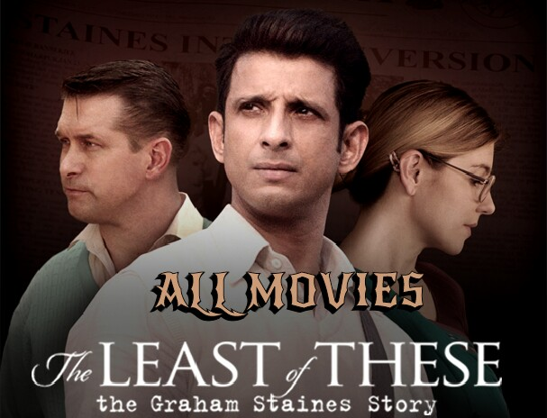 The Least Of These: The Graham Staines Story Movie pic