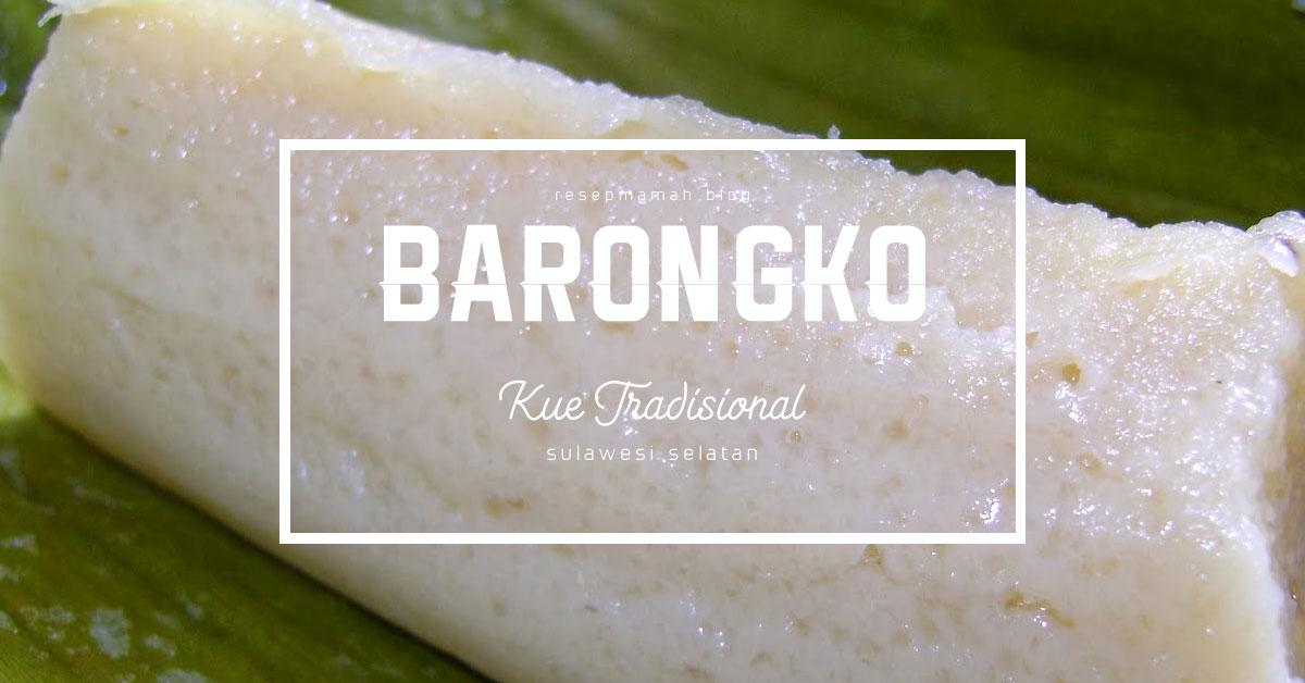 resep kue tradisional barongko bugis - makassar sulawesi selatan