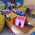 10 Tips To Save Money On Toys