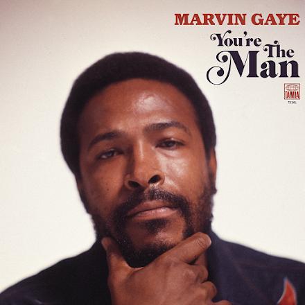 You're The Man | Das 'Lost' Album der Soul Legende Marvin Gaye wird Ende März veröffentlicht