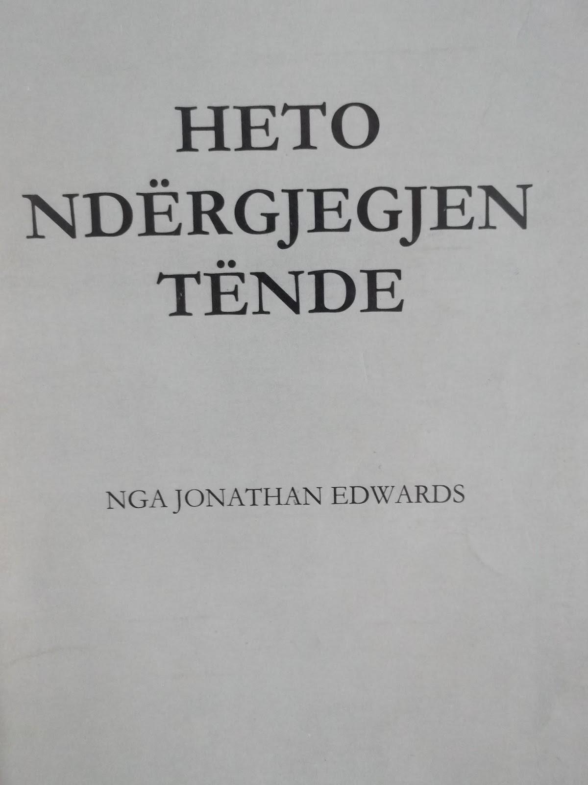 Heto ndergjegjen tende - Xhonathan Eduards - Libra te krishtere