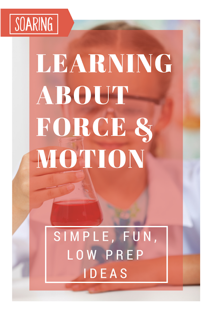 Simple, fun, low-prep ideas for learning about force and motion in science!
