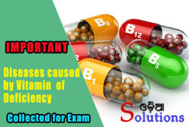 Diseases caused due to defeciency of Vitamins