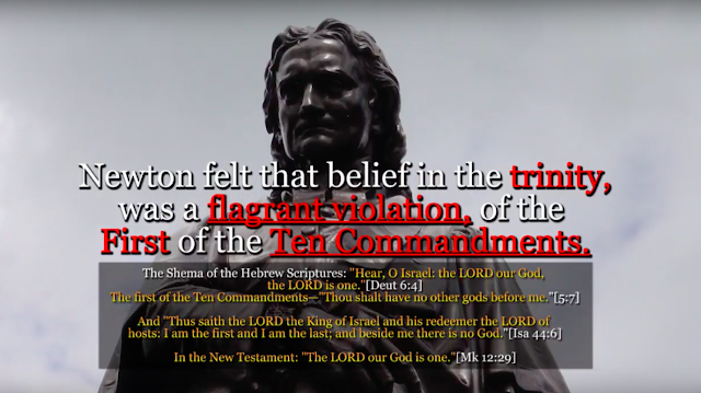 Sir Isaac Newton. The TRINITY is a violation of the ten commandments.