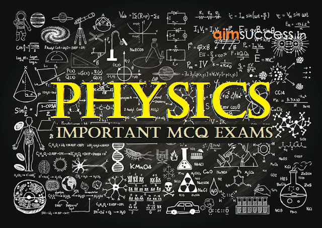 Physics Questions for SSC CHSL 2017-18