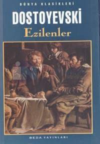 Doktrin!: EZİLENLER, Dostoyevski