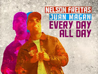 Nelson Freitas & Juan Magan - Every Day All Day |Download