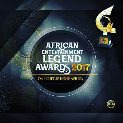 Nominees List For African Entertainment Legend Awards (AELA) 2017