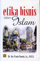 BUKU ETIKA BISNIS DALAM ISLAM
