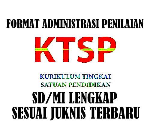 Contoh Format Administrasi Penilaian KTSP SD/MI Lengkap