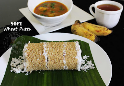 wheat flour puttu perfect soft puttu steamed cake indian breakfast healthy tasty