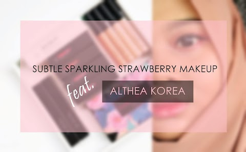 Subtle Sparkling Strawberry Makeup ft. Althea Exclusives Makeup*