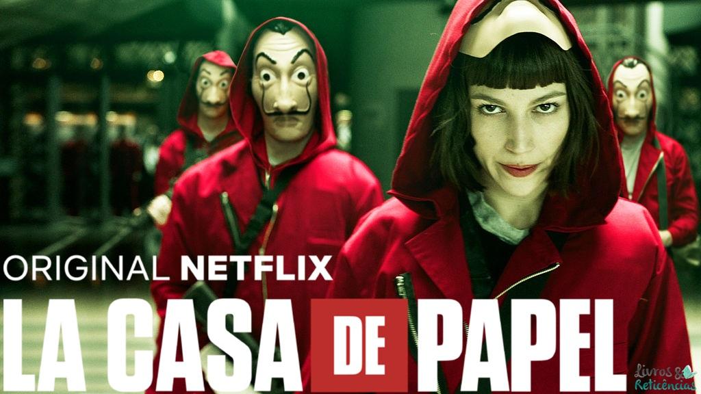 LA CASA DE PAPEL, ORIGINAL NETFLIX