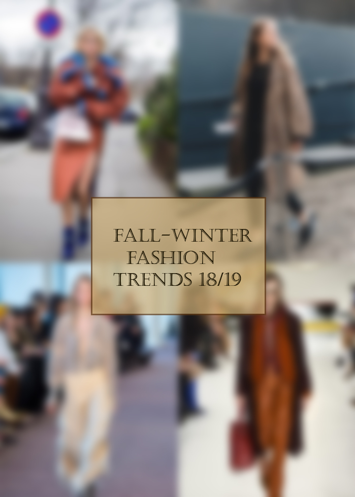 Fall-winter fashion trends 2018/19