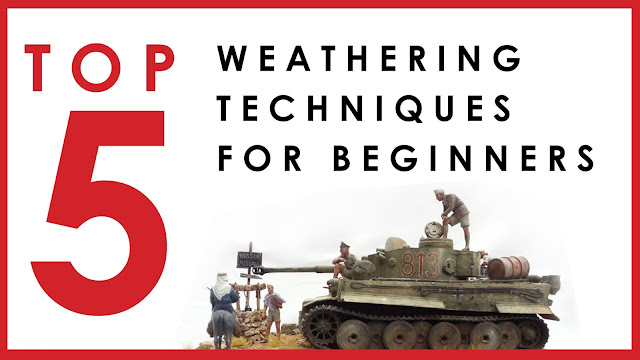 Top 5 weathering techniques for scale model beginners