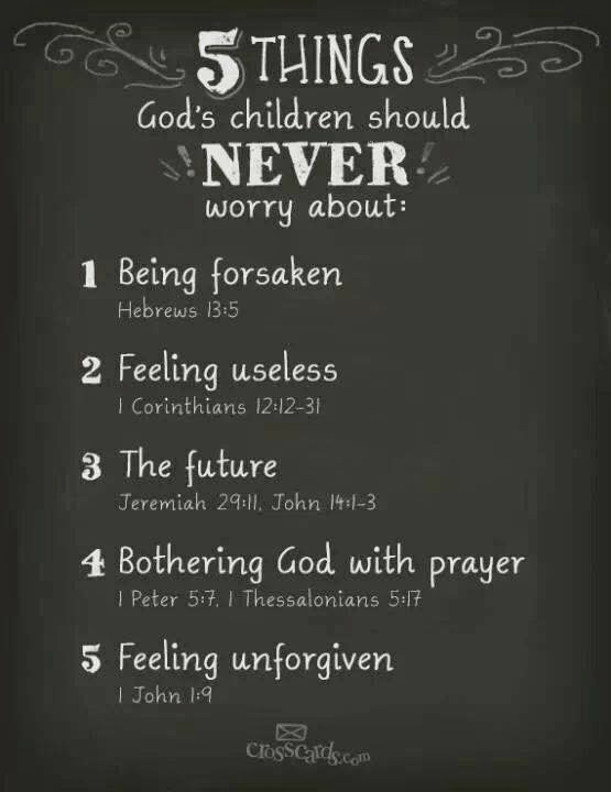 Gods Children Should Never Worry About 5 things