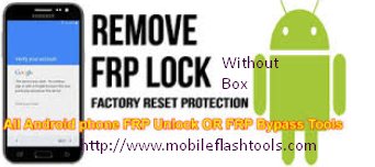 Download FRP Lock Remove/Unlock/Bypass Tool WithOut Box For Windows