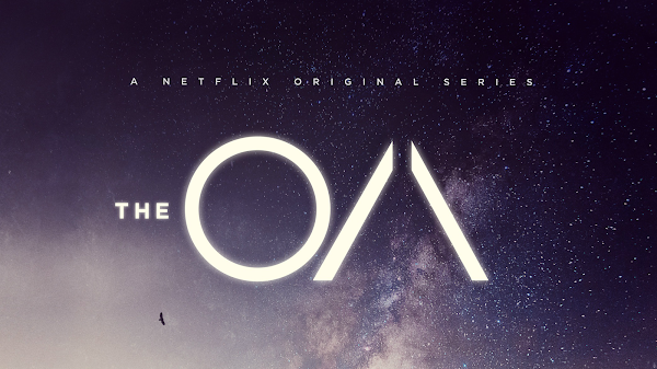 Writing About: 'The OA' Season 1 on Netflix - Theories & Clues