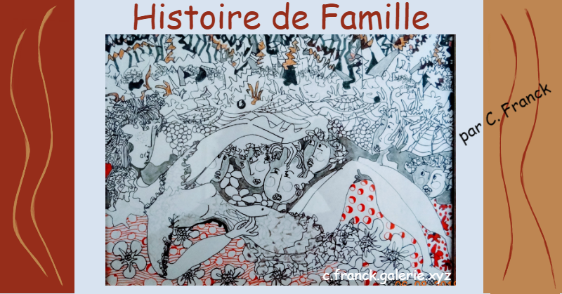 Histoire de famille par C.Franck