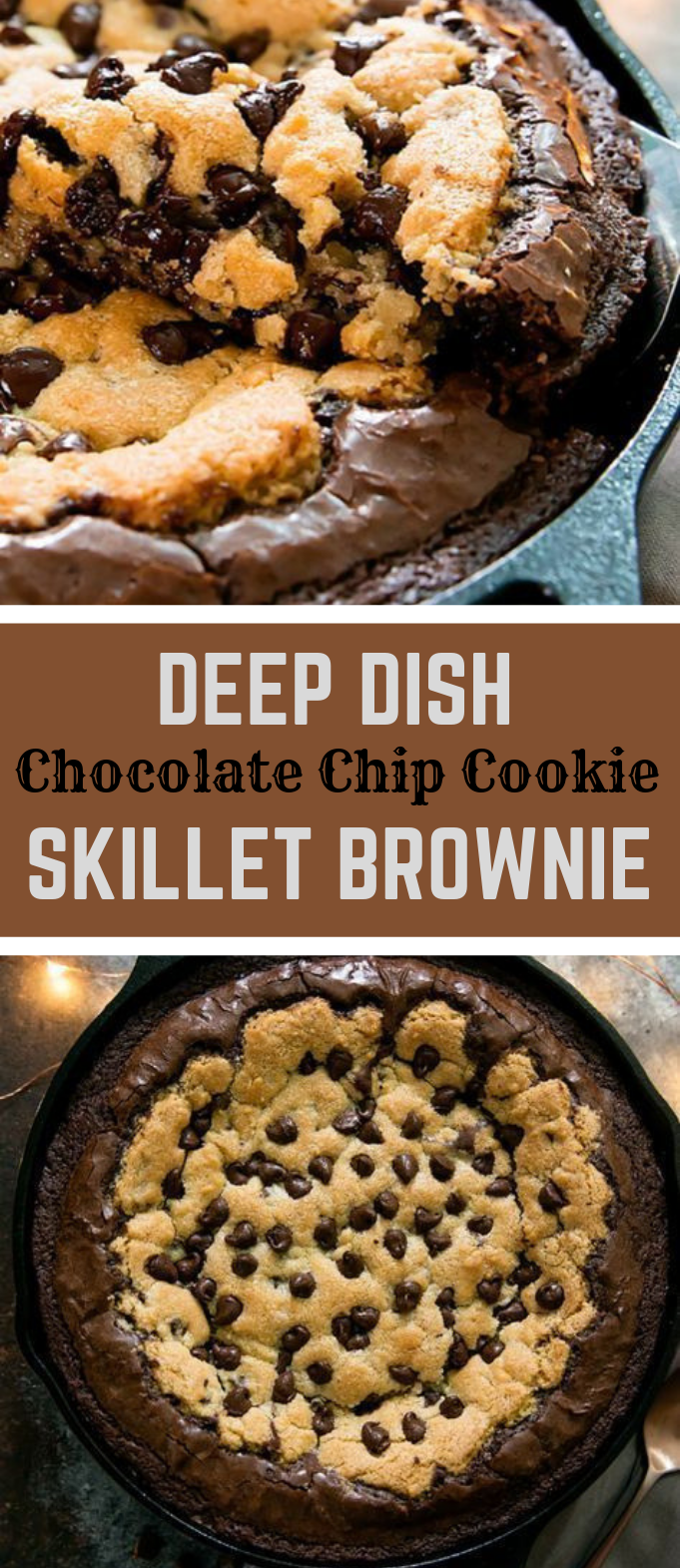 Deep Dish Chocolate Chip Cookie Skillet Brownie and Brookie Cups #brownis #chocolate