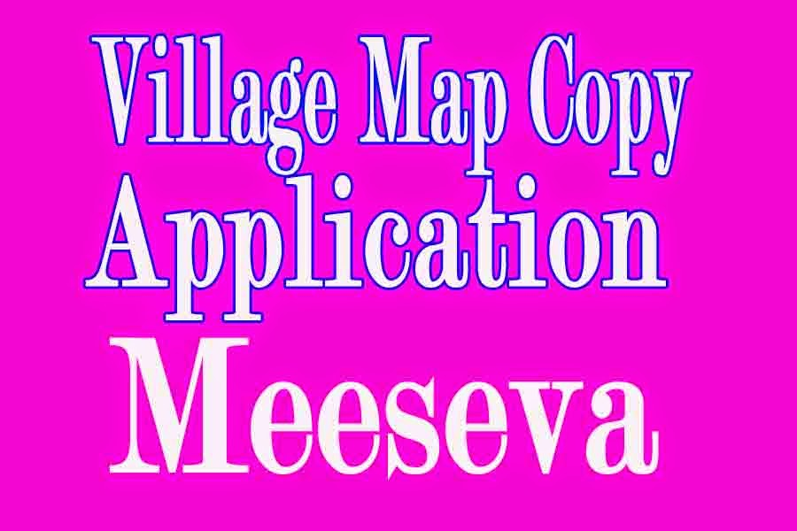 Village Map Copy Application Apply in Meeseva