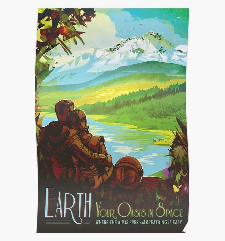EARTH, Your Oasis in Space Poster